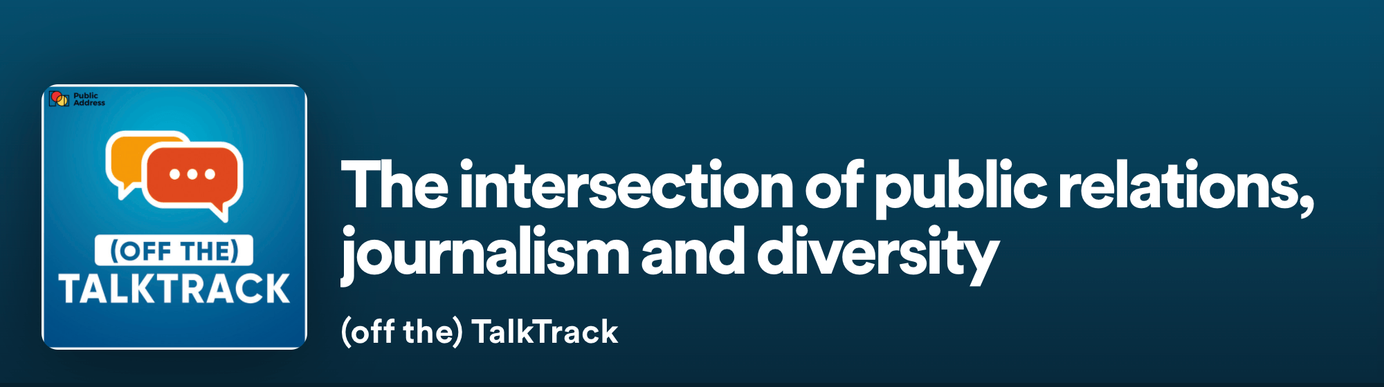 Podcast: The intersection of public relations, journalism and diversity